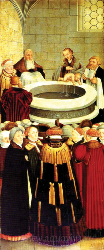 Ученик Лютера Филипп Меланхтон крестит младенца. Алтарное изображение в городской церкви Виттенберга. Лукас Кранах Старший 1547 г.