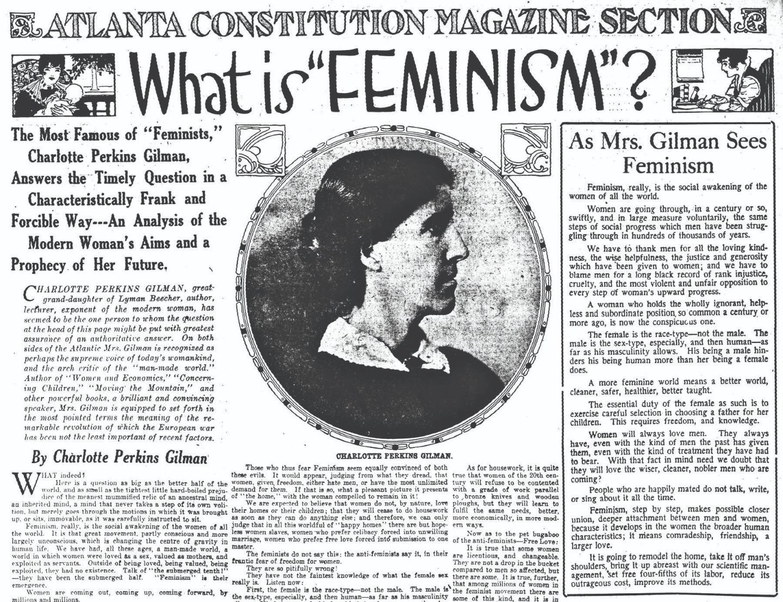 Статья Шарлотты Перкинс Гилман для журнала The Atlanta Constitution. 10 декабря 1916 года. Гилман (1860-1935) — американская феминистка, социолог, романистка, новеллистка, поэтесса, научный литератор, преподаватель и социальный реформатор. Она стала образцом для будущих поколений феминисток